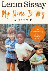 My Name Is Why (Lemn Sissay)