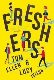 Freshers (Tom Ellen and Lucy Ivison)