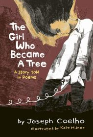 The Girl Who Became a Tree (Joseph Coelho)